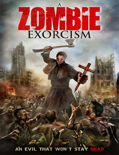 A Zombie Exorcism (2010)
