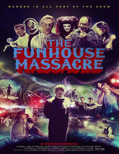 Poster de The Funhouse Massacre