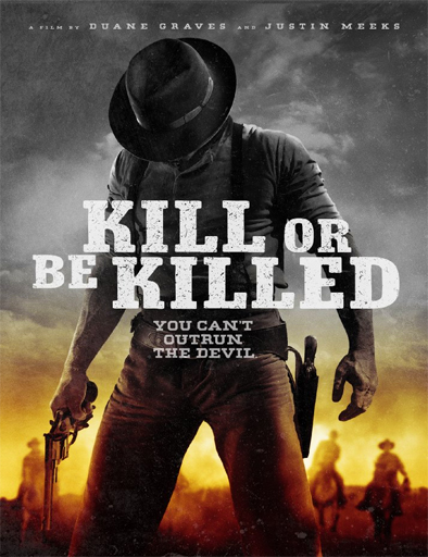 Poster de Kill or Be Killed