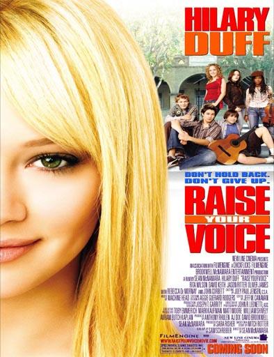 Poster de Raise Your Voice (Escucha mi voz)