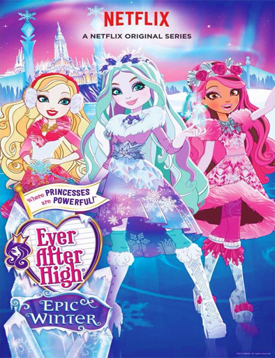 Ever After High: Hechizo de invierno (2016) online