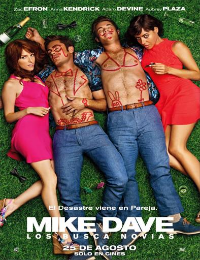 Mike y Dave: Los busca novia 2016 Online latino español Gratis