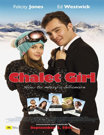 Poster de Chalet Girl (Cómo casarse con un billonario)