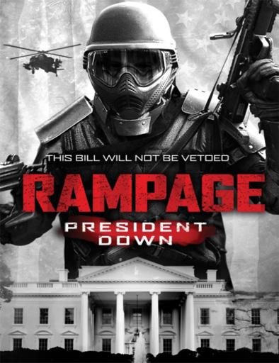 Rampage 3: President Down (2016)