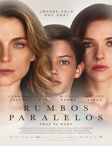 Rumbos paralelos (2016) online
