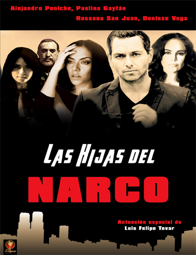 Las hijas del narco (2016) online