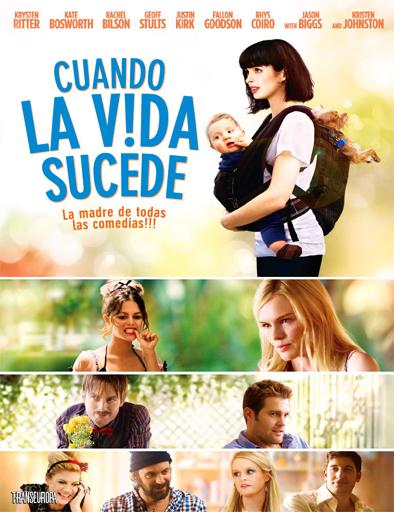 Cuando La Vida Sucede (2011)