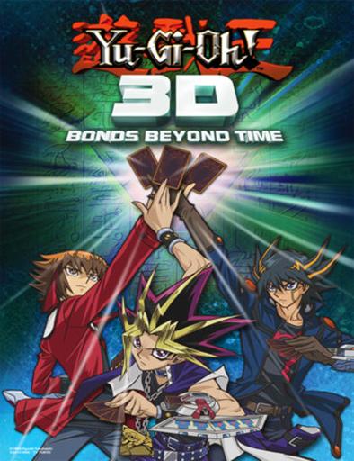 Yu-Gi-Oh! 3D: Lazos a través del tiempo (2010) online