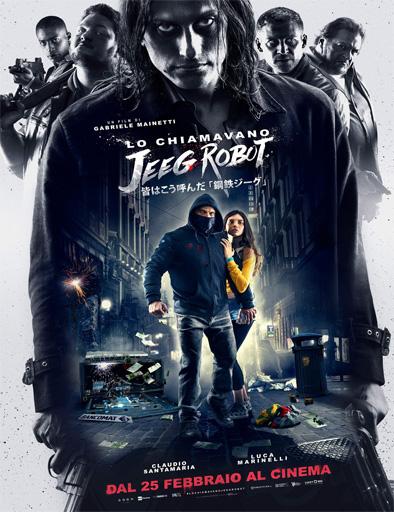 Poster de Lo llamaban Jeeg Robot