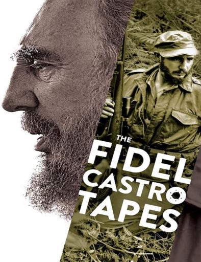 Fidel Castro: las grabaciones perdidas (2014) online