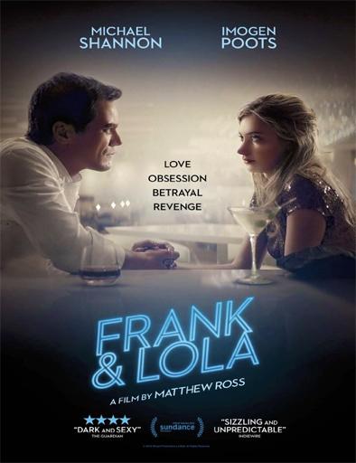 Frank y Lola (2016) online