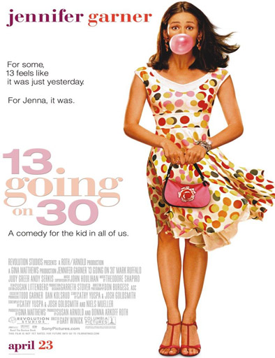 Poster de 13 Going on 30 (Si yo tuviera 30)