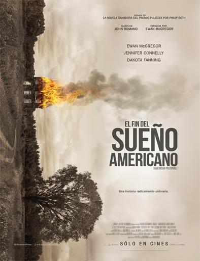 Ver American Pastoral (El fin del sueño americano) (2016) online