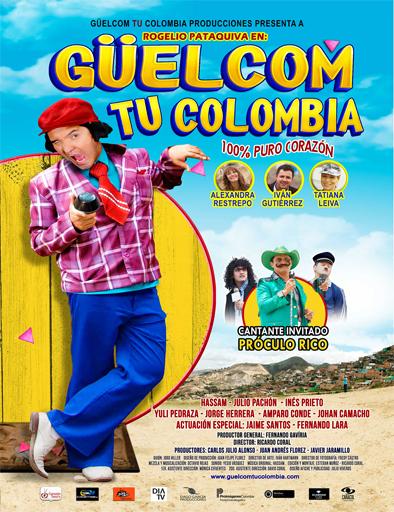 Güelcom tu Colombia (2015) online