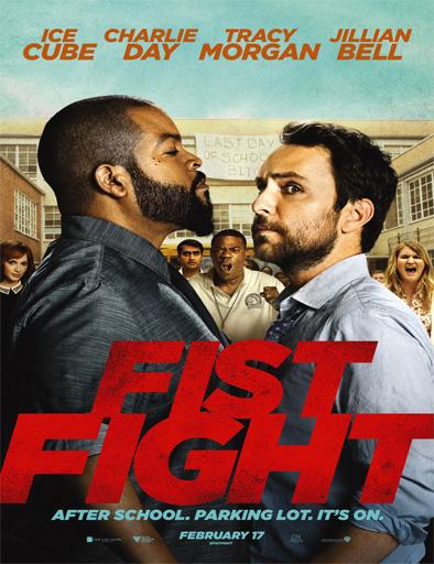 Poster de Fist Fight (Pelea de maestros)