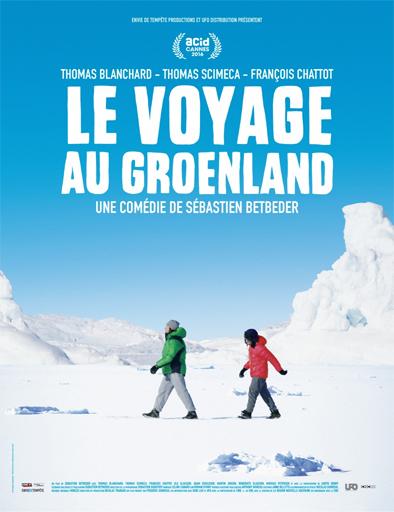 Le Voyage Au Groenland (2016)