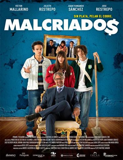 Malcriados Película Completa DVD [MEGA] [LATINO] 2016