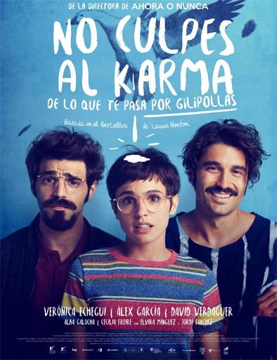 Poster de No culpes al karma de lo que te pasa por gilipollas