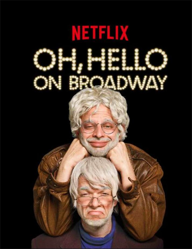 Oh, Hello on Broadway (2017) online