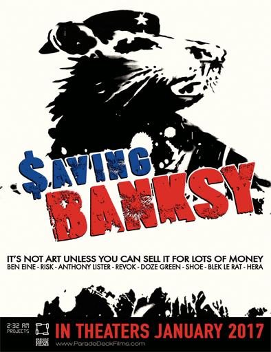 Saving Banksy Salvar a Banksy 2017 [DVDRip] [Subtitulada] [1 Link] [OPENLOAD]