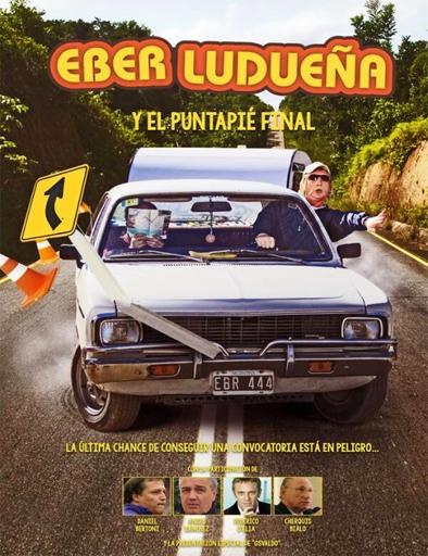 Poster de Eber Ludueña y el puntapié final