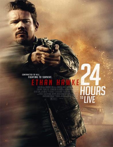 24 Hours to Live (24 horas para sobrevivir) (2017) [BRRip 720p] [Latino] [1 Link] [MEGA]