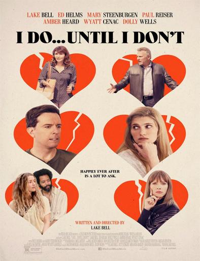 Poster de I Do... Until I Don't