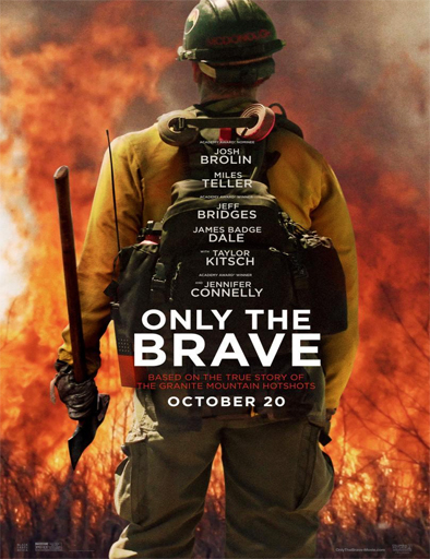 Only the Brave (Héroes en el infierno) (2017) [BRRip 720p] [Latino] [1 Link] [MEGA]