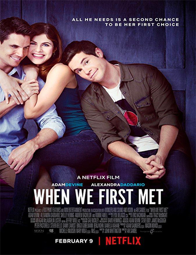 When We First Met (Cuando nos conocimos) (2018)[BRRip 720p] [Latino] [1 Link] [MEGA]