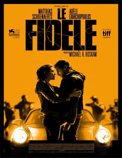 Poster de Le fidèle (El fiel)