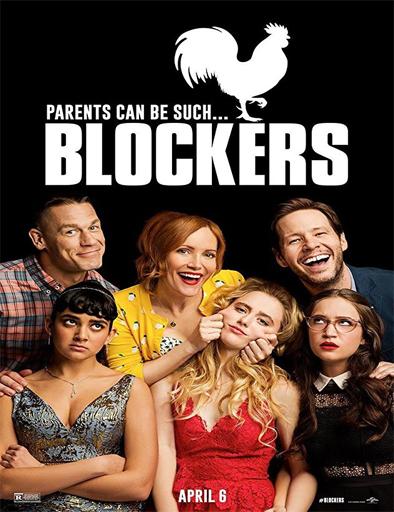 Blockers (No me las toquen) (2018)[CAM/TS] [Latino] [1 Link] [MEGA]