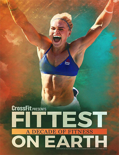 Poster de Fittest on Earth: A Decade of Fitness