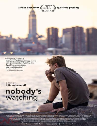Nadie nos mira (Nobody's Watching) (2017)  [BRRip 720p] [Latino] [1 Link] [MEGA]