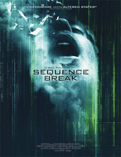 Sequence Break (2017) [BRRip 720p] [SubEspañol] [1 Link] [MEGA]