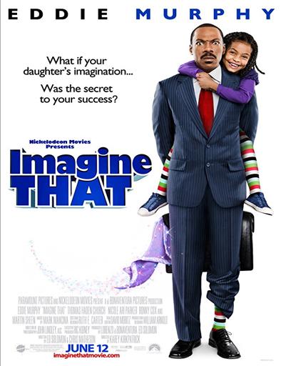 Poster de Imagine That (Mi papá y nuestro mundo fantástico)