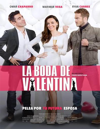 La Boda de Valentina 2018[HDTS] [Latino] [1 Link] [MEGA]