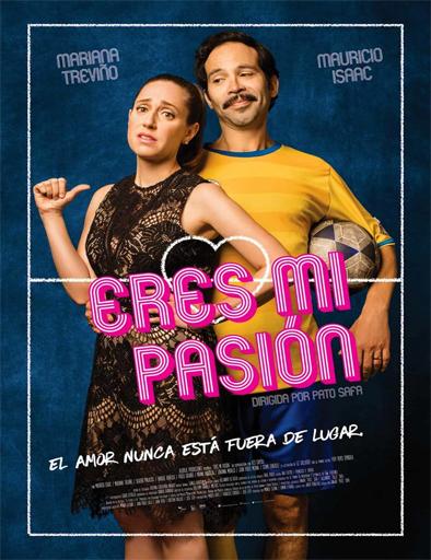 Poster de Eres mi pasión