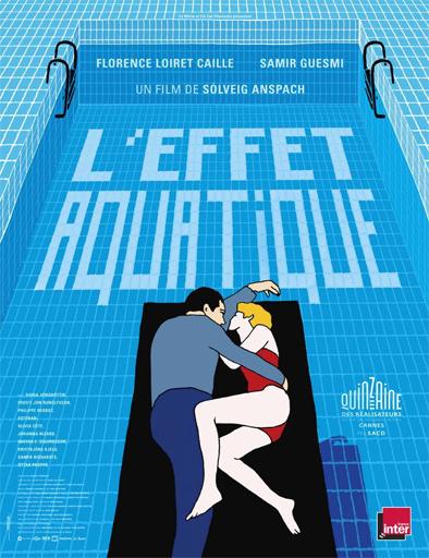 Poster de L'effet aquatique (El efecto acuático)