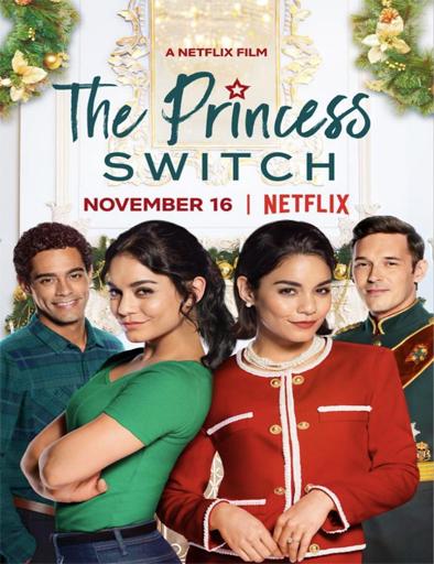 Poster de The Princess Switch (Intercambio de princesas)