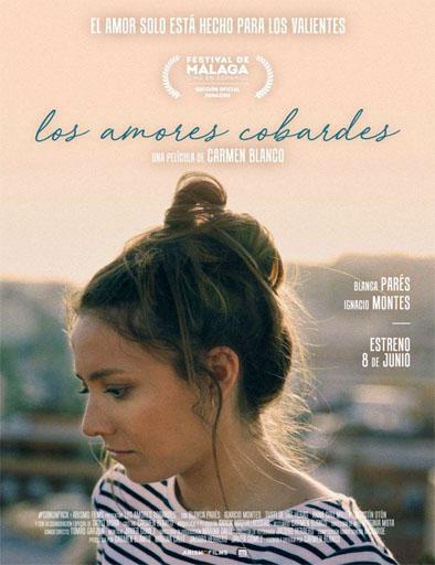 Poster de Los amores cobardes