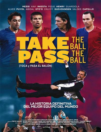 Poster de Take The Ball Pass The Ball (Toca y pasa el balón)