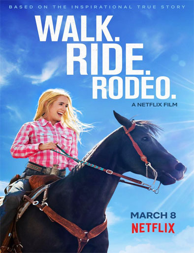 Ver Walk Ride Rodeo La Vida Es Un Rodeo 2019 Online