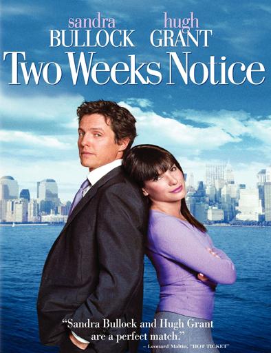 Poster de Two Weeks Notice (Amor a segunda vista)