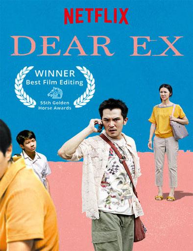 Poster de Dear Ex (Todo para mi ex)