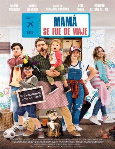 Poster de Mamá se fue de viaje