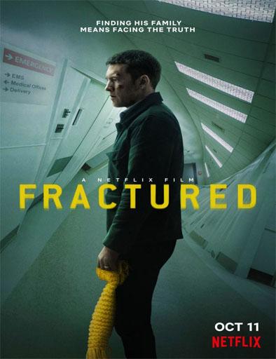 Poster de Fractured (Fractura)