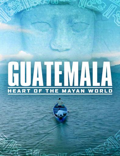 Poster de Guatemala: Corazón del Mundo Maya