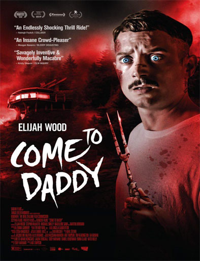 Poster de Come to Daddy