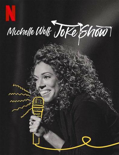 Poster de Michelle Wolf: Joke Show