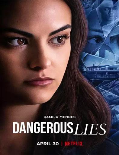Poster de Dangerous Lies (Mentiras peligrosas)